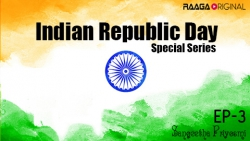 Indian Republic day Special series - Episode 3
