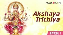 Akshaya Trithiya Ep-1