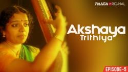 Akshaya Trithiya Ep-5