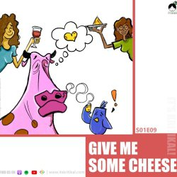 S01E09 Give Me Some Cheese x Shasvathi Siva & Kritika Singh