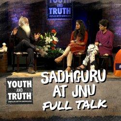 Sadhguru At JNU - Youth And Truth [Full Talk]