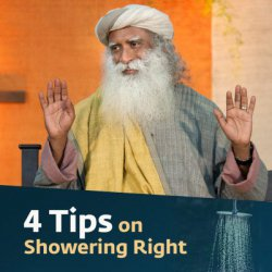 Are You Showering the Right Way?