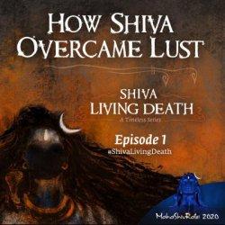 How Shiva Overcame Lust