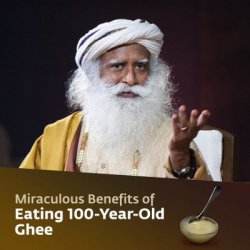 Miraculous Benefits of Eating 100-Year-Old Ghee