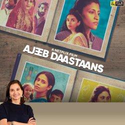 Ajeeb Daastaans | Anupama Chopra's Review | Film Companion