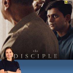 The Disciple | Anupama Chopra's Review | Chaitanya Tamhane | Film Companion