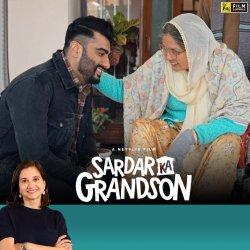 Sardar Ka Grandson   Bollywood Movie Review by Anupama Chopra   Arjun Kapoor, Neena Gupta