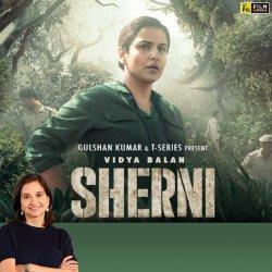 Sherni | Bollywood Movie Review by Anupama Chopra | Vidya Balan | Film Companion
