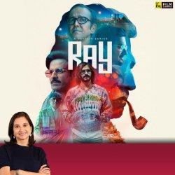 Ray | Anupama Chopra's Review | Film Companion