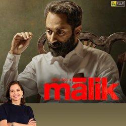 Malik | Anupama Chopra's Review | Fahadh Faasil, Nimisha Sajayan | Film Companion