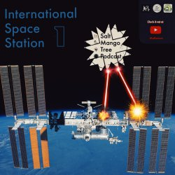 International Space Station - Part 1