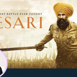 52: Kesari Movie Review by Anupama Chopra | Anurag Singh | Akshay Kumar