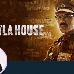 74: Batla House | Bollywood Movie Review by Anupama Chopra | Nikkhil Advani | John Abraham