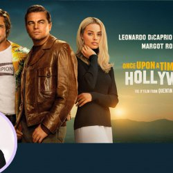 75: Once Upon A Time In Hollywood | Hollywood Movie Review by Anupama Chopra | Quentin Tarantino