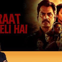 123: Raat Akeli Hai | Anupama Chopra's Review | Radhika Apte | Nawazuddin Siddiqui
