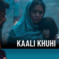 134: Kaali Khuhi | Movie Review by Anupama Chopra | Shabana Azmi | Satyadeep Misra