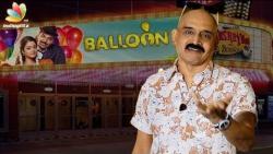 Balloon Movie Review : Kashayam with Bosskey | Jai, Anjali, Janani Iyer | Horror Film