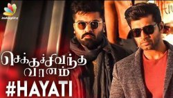 Hayati Song : Chekka Chivantha Vaanam | Arun Vijay BGM | Review & Reaction
