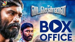 Vada Chennai & Sandakozhi 2 Box Office Collections | Hot Tamil Cinema News