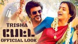 OFFICIAL : Trisha Petta Look Revealed   Hot Tamil Cinema News   Rajinikanth