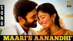 Maari's Aanandhi Song - Lyrics by Dhanush, Music Director Yuvan Shankar Raja   Sai Pallavi