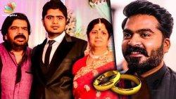 Wedding Bells in Simbu's Family   T Rajendar, Kuralarasan   Hot Tamil Cinema News