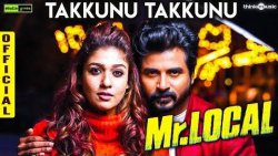 TAKKUNU TAKKUNU Official Single | Sivakarthikeyan's Mr. Local, Nayanthara | Review & Reaction
