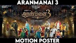 Aranmanai 3 Motion Poster Video | Arya, Sundar C, Rashi Khanna, Soori, Andrea