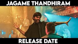 Dhanush Latest Movie Exclusive Updates | Jagame Thandhiram Release Date | Dhanush, Karthik Subbaraj
