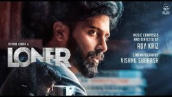 LONER - Official First Look Poster | Ashwin Kumar, Siddhukumar | Album Song