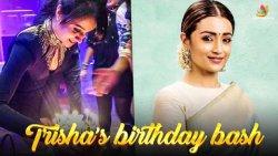 Trisha's Cute Birthday celebration Video | Happy Birthday Trisha