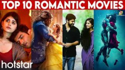 Top 10 Romantic Movies in Hotstar | Premam, Dil Bechara, Beauty and the Beast