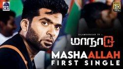 Mashaallah First Single | Simbu, SJ Surya, Venkat Prabhu, Yuvan, Maanaadu Movie | Release Date