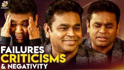 Failures, Criticisms & Negativity : How to Overcome Them? | AR Rahman Opens Up | Interview