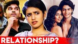 நான் ரொம்ப Decent-ஆன பொன்னு! - Priya Varrier interview   Dhruv Vikram, Roshan, Oru Adaar Love