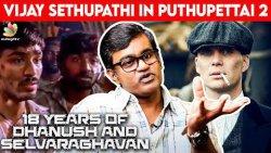 #18YearsofDhanush, Peaky Blinders, Pudhupettai 2, AO 2 & More - Conversations with Selvaragavan