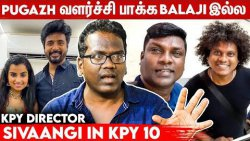 SK Mimicry Artist -க்கு எல்லாம் Role Model: KPY Director Thomson | Pugazh, Sivaangi, Vadivel Balaji