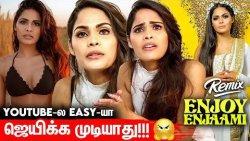 இந்த இடத்துக்கு வர ரொம்ப கஷ்டப்பட்டிருக்கேன் | Narvini Dery Exclusive | Enjoy Enjaami Remix, Dhee