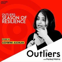 Outliers Special Ep 04: Ashwini Asokan
