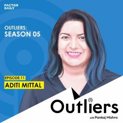 Outliers S05 E11: Aditi Mittal