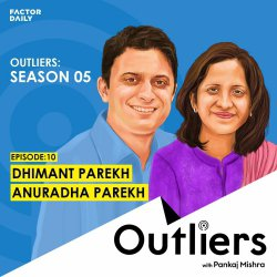 Outliers S05 E10: Dhimant and Anuradha Parekh