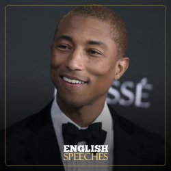 Pharrell WIlliams Speech: Don't Be Invisible