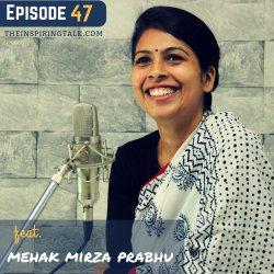 The Art of Storytelling with Mehak Mirza Prabhu: TIT47