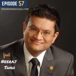 Win at Business and in Life w/ Business Mentor Neeraj Shah: TIT57