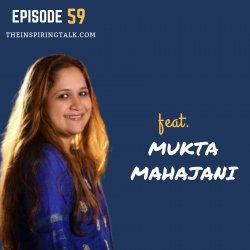 Awaken The Hidden Wisdom of Your Heart w/ Mukta Mahajani: TIT59