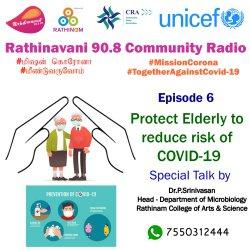 Rathinavani 90.8 Community Radio   UNICEF   RCCE   Mission Corona   Episode 7   Protect elderly to reduce risk of COVID-19   Special Talk by Dr. Srinivasan   RCAS   Micro Biology