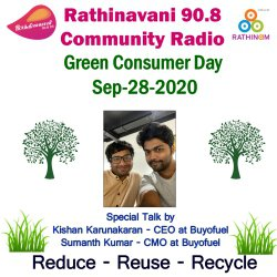 Rathinavani 90.8 CR   28th September   The Green Consumer Day   Highlights the problems of consumerism and its impact on the environment   Buyofuel.com   Kishan & Sumanth Talks
