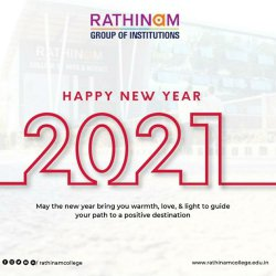 Rathinam Group of Institutions | Happy New Year Wishes | From Beloved Rathinam Family | Celebrate 2021 | Celebrate Life | Let Love and Peace Rose !