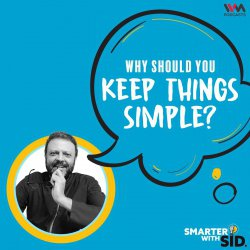 S2 E02: Why should you Keep Things Simple?