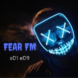 s1 e9 Fear FM (Horror anthology)